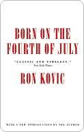 Born on the 4th of July by Ron Kovic