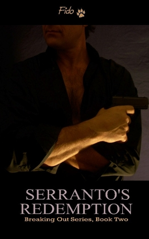 Serranto's Redemption (Breaking Out, #2)