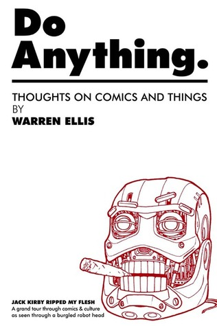 Do Anything Volume 1 by Warren Ellis
