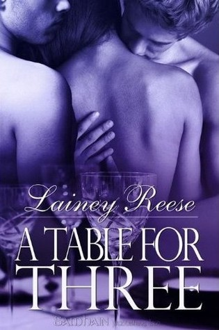 A Table for Three by Lainey Reese