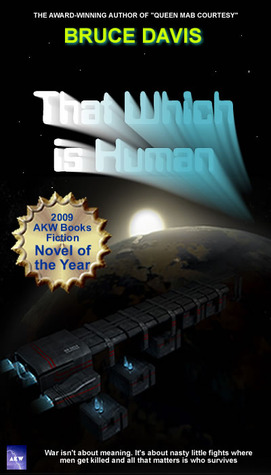 That Which is Human by Bruce C. Davis