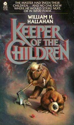 Keeper of the Children by William H. Hallahan