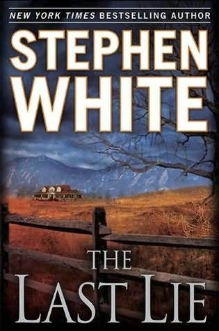 The Last Lie by Stephen White