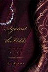 Against the Odds by Jewel Adams