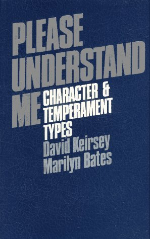 Please Understand Me by David Keirsey