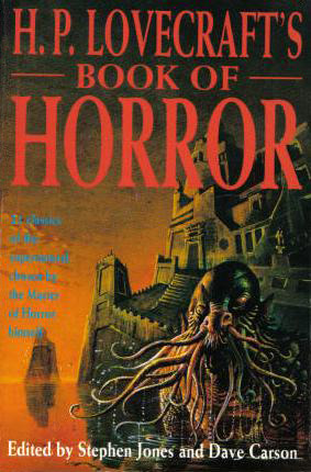 H.P. Lovecraft's Book of Horror by Stephen Jones