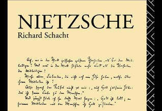 Nietzsche by Richard Schacht