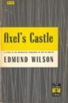 Axel's Castle: A Study in the Imaginative Literature of 1870-1930