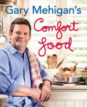 Free download Gary Mehigan's Comfort Food FB2 by Gary Mehigan
