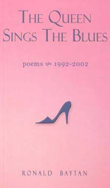 The Queen Sings the Blues: Poems (1992 - 2002)