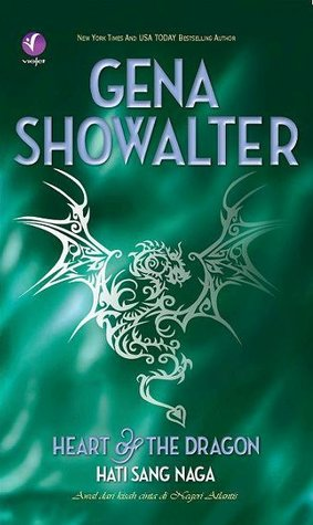 Hati Sang Naga / Heart of the Dragon by Gena Showalter