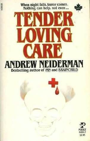 Tender Loving Care by Andrew Neiderman