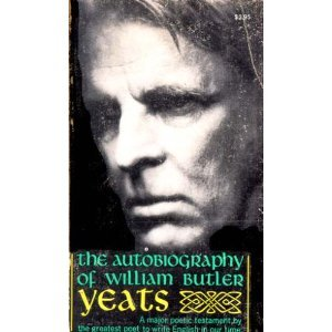 The Autobiography of William Butler Yeats