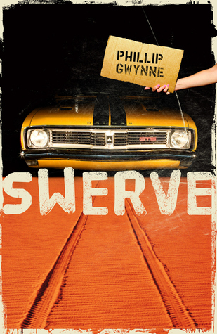Swerve by Phillip Gwynne