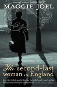 The Second-Last Woman in England by Maggie Joel