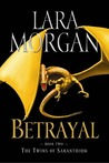 Betrayal (The Twins of Saranthium, #2)
