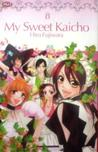 My Sweet Kaicho, Vol. 8 by Hiro Fujiwara