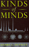 Kinds of Minds: Toward an Understanding of Consciousness (Science Masters)