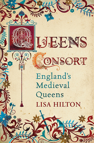 Queens Consort by Lisa Hilton