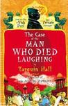 The Case of the Man Who Died Laughing (Vish Puri, #2)