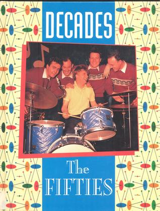 The Fifties (Decades)