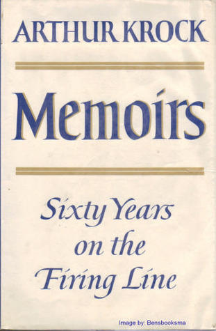 Memoirs: Sixty Years on the Firing Line