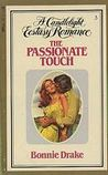 The Passionate Touch (Candlelight Ecstasy, #3)