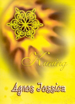 Kuning by Agnes Jessica