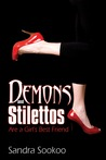Demons and Stilettos Are A Girl's Best Friend