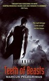 Teeth of Beasts (Skinners, # 3)