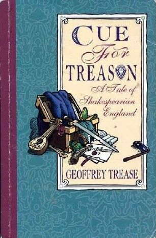 Cue for Treason by Geoffrey Trease