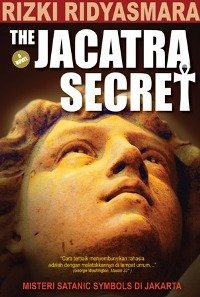 The Jacatra Secret by Rizki Ridyasmara