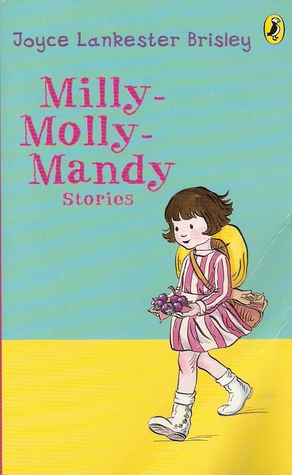 Milly-Molly-Mandy Stories by Joyce Lankester Brisley