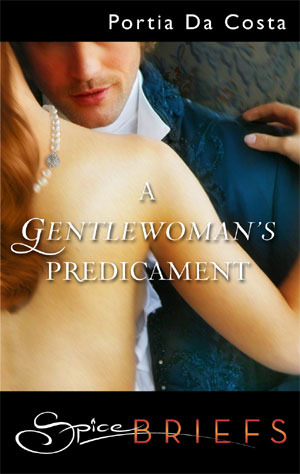 A Gentlewoman's Predicament by Portia Da Costa
