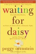 Waiting for Daisy by Peggy Orenstein