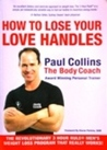 How to Lose Your Love Handles : The Body Coach
