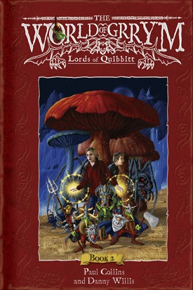 Lords of Quibbitt (The World of Grrym, #2) Paul Collins