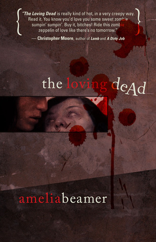 The Loving Dead by Amelia Beamer