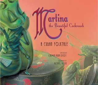 Martina the Beautiful Cockroach by Michael  Austin