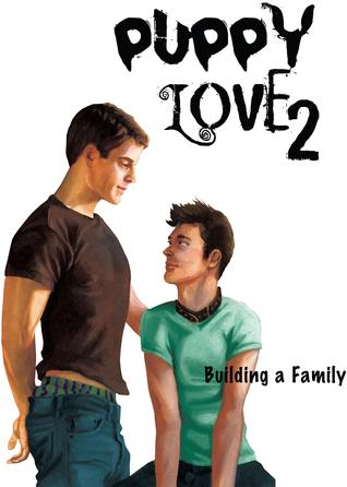 Puppy Love 2: Building a Family (Puppy Love #2)