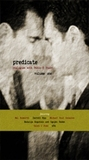 Predicate: Dialogues with Pablo D'Stair (Volume One)