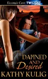Damned and Desired