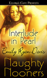 Interlude in Pearl (Naughty Nooners) (Pearl, #2.5)