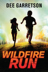 Wildfire Run by Dee Garretson