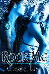 Rock Me by Cherrie Lynn