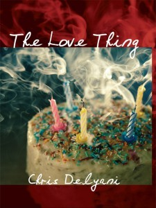 The Love Thing by Chris Delyani
