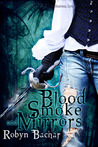 Blood, Smoke and Mirrors (Bad Witch #1)