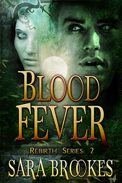 Blood Fever by Sara Brookes