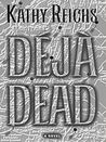 Dj Dead (Temperance Brennan, #1)