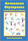 Armenian Olympians: From Athens to Athens